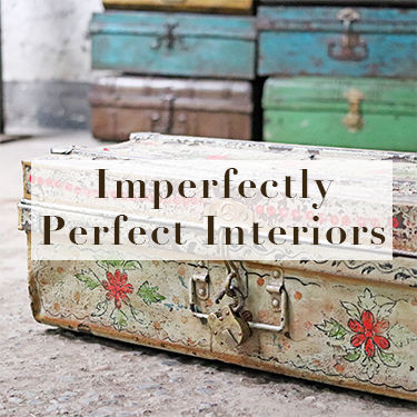 Imperfectly Perfect Interiors
